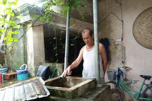 Thanh Hóa: Hàng nghìn người dân sống cảnh 'khát nước sạch'