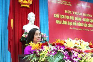 Chủ tịch Tôn Đức Thắng - Tấm gương tiêu biểu cho khối đại đoàn kết toàn dân tộc