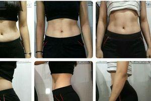 Cô gái Đồng Nai giảm mỡ bụng từ 68cm xuống còn 65cm, mông săn chắc và mẩy cao nhờ cách cực dễ thực hiện
