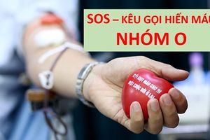 Khan hiếm nhóm máu O, Viện trưởng Viện huyết học kêu gọi hiến máu khẩn