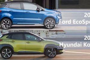 Hyundai Kona và Ford EcoSport - SUV đô thị nào đáng mua?