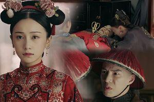 Xem phim 'Diên Hi công lược' tập 61: Khán giả khóc vì Minh Ngọc tự sát ngay ngày cưới, máu nhuộm áo tân nương