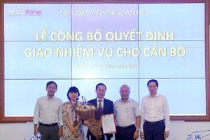 Ông Nguyễn Đăng Nguyên nhận nhiệm vụ Tổng giám đốc MobiFone