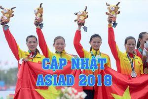 Cập nhật mới nhất ASIAD 2018 ngày 24.8: Rowing nữ tiếp tục gây bất ngờ, Huy Hoàng giành huy chương theo cách khó tin