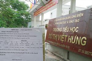 Trường Tiểu học Đô thị Việt Hưng bị 'tố' thu nhiều khoản vô lý: Thu sai, trả lại là xong?