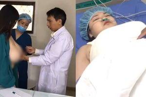 5 tiếng trên bàn mổ, hotgirl có vòng 1 hơn 1m đã cắt bỏ 60% thể tích ngực