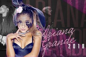Ariana Grande - Cô gái của chúng tôi đã tiến xa thật xa…