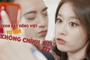 Rò rỉ clip được cho là Jiyeon hát tiếng Việt chưa chỉnh sửa: 'Không chuẩn nhưng vẫn rất đáng yêu'
