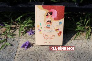 Tủ sách gia đình: 'Cùng con học nói' - Dạy trẻ học nói trong ba năm đầu đời