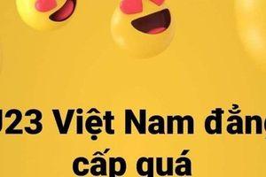 Cộng đồng mạng gửi 'cơn mưa' lời chúc mừng tới đội tuyển Olympic Việt Nam