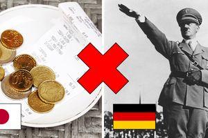 Đủ kiểu cấm kỵ ở các quốc gia trên thế giới: Không boa tiền, không chào kiểu Hitler