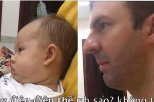 Chồng Tây giật mình, con gái 3 tháng tuổi sợ hãi khi thấy Lan Phương hóa điên trên màn ảnh