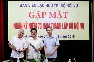 Gặp mặt cán bộ hưu trí nhân kỷ niệm 73 năm thành lập Bộ Nội vụ (28/8/1945 - 28/8/2018)