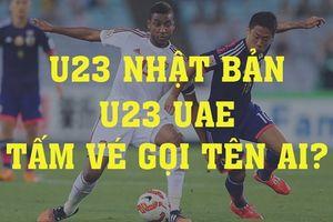 Soi kèo U23 Nhật Bản vs U23 UAE: Tấm vé chung kết gọi tên ai?