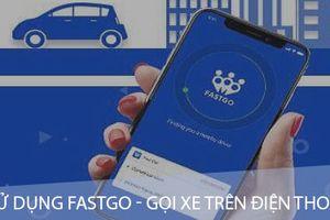 Ứng dụng gọi xe FastGo chiêu mộ hơn 10.000 lái xe