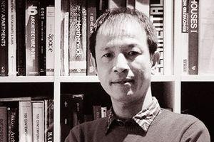 Kiến trúc sư Hoàng Thúc Hào: Sống giữa đô thị lộn xộn con người dễ lộn xộn theo!