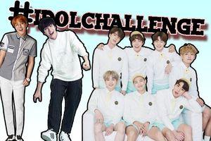BTS khởi xướng #IDOLCHALLENGE 'gây bão' khắp thế giới: Bạn đã cập nhật về trào lưu này?