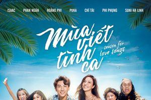 'Mùa viết tình ca': Phim ca nhạc hấp dẫn của điện ảnh Việt