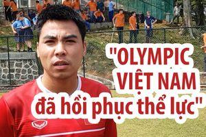 Olympic Việt Nam rất sung sức để đánh bại UAE, giành HCĐ