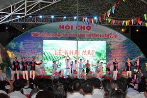 Khai mạc Hội chợ Thương mại, nông sản an toàn và xuất khẩu tỉnh Sơn La