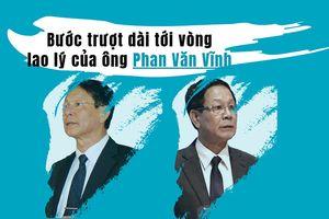 Infographics: Bước trượt dài tới vòng lao lý của ông Phan Văn Vĩnh