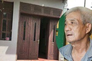 Bố nạn nhân rất bất ngờ về hung thủ ra tay sát hại vợ chồng con trai ở Hưng Yên