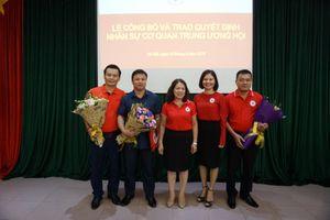 Hội Chữ thập đỏ Việt Nam bổ nhiệm một số nhân sự chủ chốt