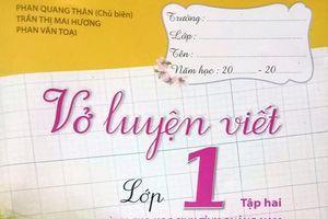 Vở luyện viết kỳ lạ 'chỉ dành cho học sinh Quảng Nam', Sở giáo dục nói gì?