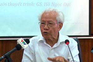 GS Hồ Ngọc Đại: 'Dù ai chỉ trích Công nghệ giáo dục, tôi không chấp, không bực tức'