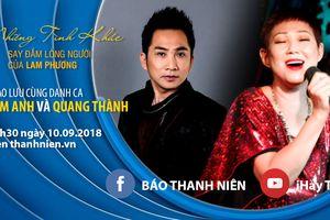 Say đắm tuyệt phẩm Lam Phương qua tiếng hát Quang Thành, Kim Anh