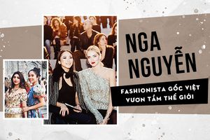 Mãn nhãn với phong cách của Nga Nguyễn - cô gái Việt luôn ngồi front row tại các show thời trang danh giá