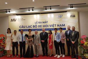 Liên đoàn xe hơi Quốc tế (FIA) chính thức khai trương CLB Xe hơi Việt Nam