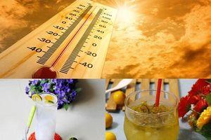 Trời nắng nóng cực điểm, hãy dùng ngay các loại nước uống giải nhiệt dễ làm này