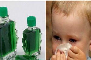 Sử dụng dầu gió thế nào để không gây hại cho trẻ?