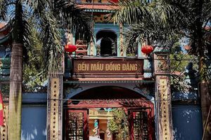 Điểm danh những đền thờ Mẫu linh thiêng
