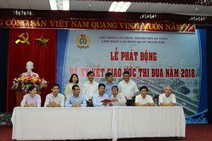 LĐLĐ quận Thanh Khê: Ký kết giao ước thi đua năm 2018