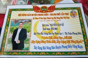 Vụ gạ nông dân làm bảng tri ân ở Cần Thơ: Chưa phát hiện có sự tiếp tay của cán bộ Hội cho doanh nghiệp