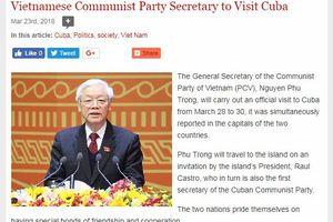 Báo chí Cuba đưa tin đậm nét về chuyến thăm của Tổng Bí thư Nguyễn Phú Trọng