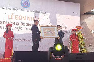 Đà Nẵng: Thành Điện Hải được công nhận di tích quốc gia đặc biệt