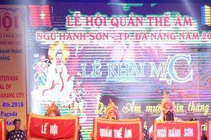 Đà Nẵng: Nhiều hoạt động độc đáo trong ngày khai hội Quán Thế Âm