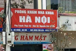 Sở y tế Hà Nội phản hồi xử lý phòng khám 'chui' tại quận Hà Đông
