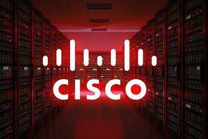 Lỗ hổng bảo mật ở thiết bị mạng của Cisco: Nguy cơ lớn