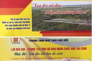 Về chương trình nghệ thuật với chủ đề 'Xoa dịu nỗi đau da cam' ở Đà Nẵng: Mạo danh, có nhiều khuất tất?