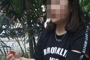 Nữ sinh viên run rẩy kể lại 'chiêu thức' lôi kéo của 'Hội Thánh Đức Chúa Trời Mẹ'