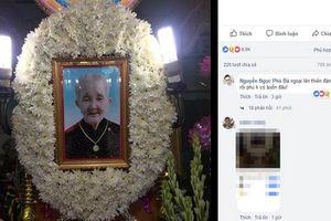 Dân mạng tiếc nuối bà ngoại 'xì-tin' nhất VN qua đời