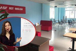 Cô giáo chửi học viên là lợn bị phạt 5 triệu đồng, giải thể trung tâm