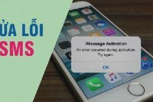 Thủ thuật khắc phục chỉ vài phút tình trạng iPhone không gửi được tin nhắn