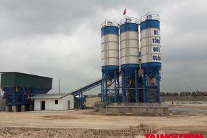 Bắc Giang: Chủ tịch huyện Lục Nam chỉ đạo làm rõ việc trạm trộn bê tông Đức Quân xây trên đất nông nghiệp