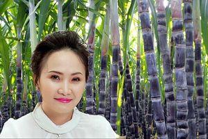 'Công chúa mía đường' nắm trong tay hơn 600 tỉ