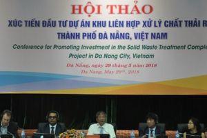 Đà Nẵng xúc tiến đầu tư dự án Khu liên hợp xử lý chất thải rắn